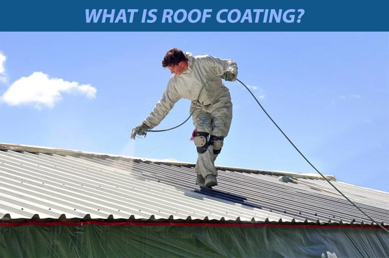 What Is Roof Coating