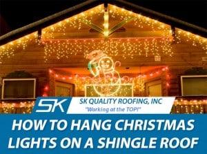 how-to-hang-lights-shingle-roof